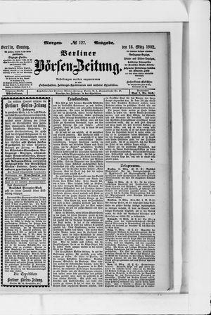 Berliner Börsen-Zeitung vom 16.03.1902