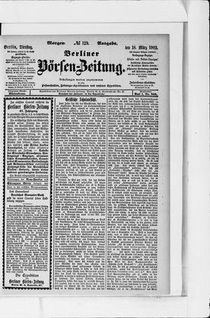 Berliner Börsen-Zeitung vom 18.03.1902