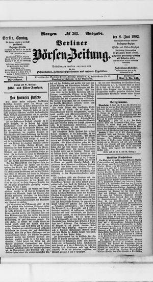 Berliner Börsen-Zeitung vom 08.06.1902