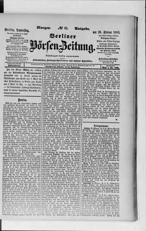 Berliner Börsen-Zeitung on Feb 26, 1903
