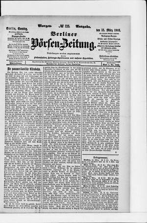 Berliner Börsen-Zeitung vom 15.03.1903