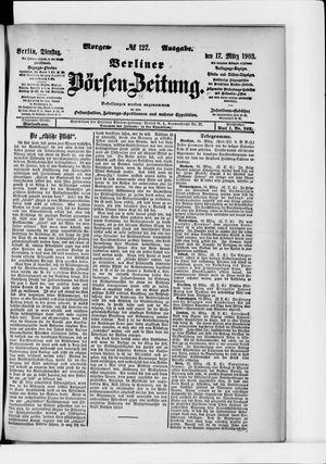 Berliner Börsen-Zeitung vom 17.03.1903