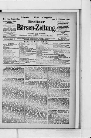 Berliner Börsen-Zeitung on Feb 8, 1906