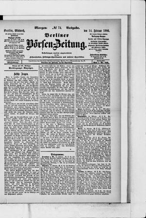 Berliner Börsen-Zeitung on Feb 14, 1906