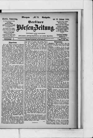 Berliner Börsen-Zeitung vom 15.02.1906