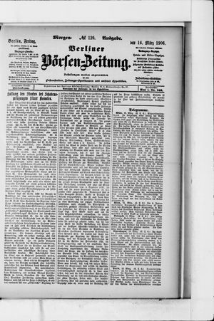 Berliner Börsen-Zeitung vom 16.03.1906