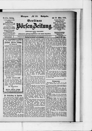 Berliner Börsen-Zeitung vom 30.03.1906