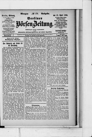 Berliner Börsen-Zeitung vom 18.04.1906