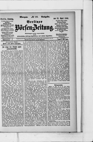 Berliner Börsen-Zeitung vom 22.04.1906