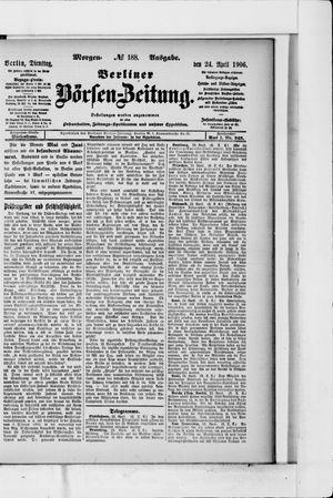 Berliner Börsen-Zeitung vom 24.04.1906