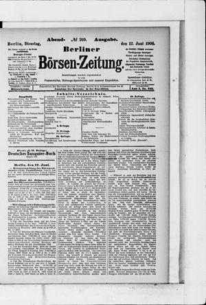 Berliner Börsen-Zeitung on Jun 12, 1906