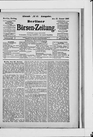 Berliner Börsen-Zeitung on Jan 25, 1907
