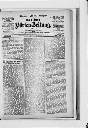 Berliner Börsen-Zeitung vom 17.03.1907