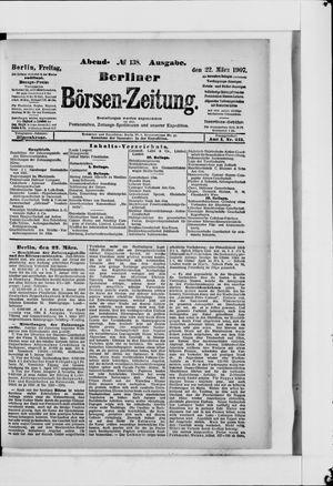 Berliner Börsen-Zeitung vom 22.03.1907
