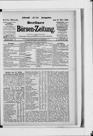 Berliner Börsen-Zeitung vom 27.03.1907