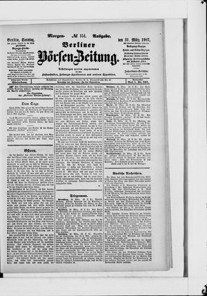 Berliner Börsen-Zeitung vom 31.03.1907