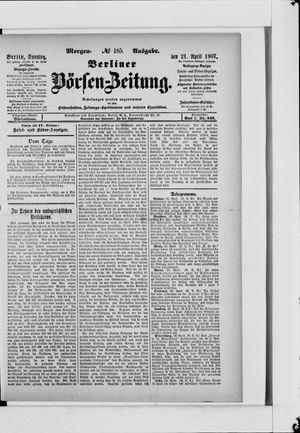 Berliner Börsen-Zeitung vom 21.04.1907