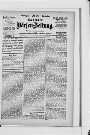Berliner Börsen-Zeitung vom 23.04.1907