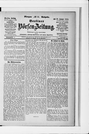 Berliner Börsen-Zeitung on Jan 31, 1913