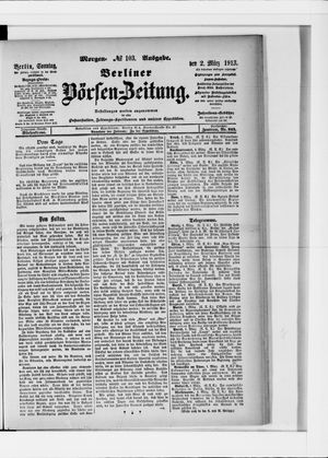 Berliner Börsen-Zeitung vom 02.03.1913