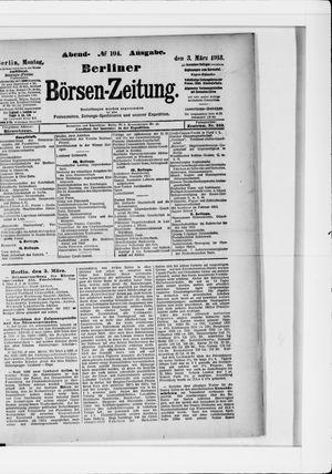 Berliner Börsen-Zeitung vom 03.03.1913