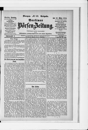 Berliner Börsen-Zeitung vom 16.03.1913