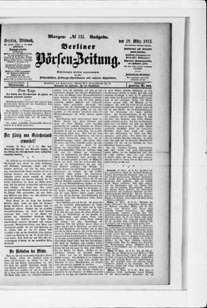 Berliner Börsen-Zeitung on Mar 19, 1913