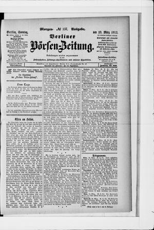 Berliner Börsen-Zeitung vom 23.03.1913