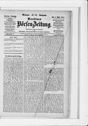 Berliner Börsen-Zeitung vom 01.04.1913