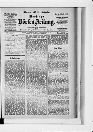 Berliner Börsen-Zeitung vom 06.04.1913