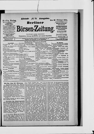 Berliner Börsen-Zeitung on Feb 16, 1914