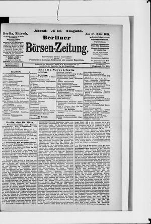 Berliner Börsen-Zeitung vom 18.03.1914
