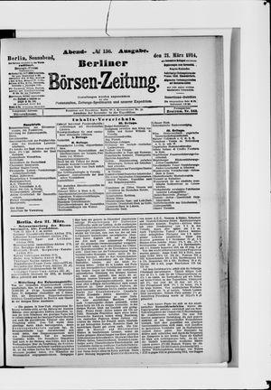 Berliner Börsen-Zeitung on Mar 21, 1914