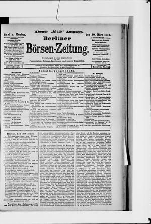 Berliner Börsen-Zeitung on Mar 30, 1914