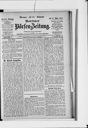 Berliner Börsen-Zeitung vom 31.03.1914