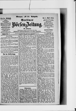 Berliner Börsen-Zeitung vom 01.04.1914