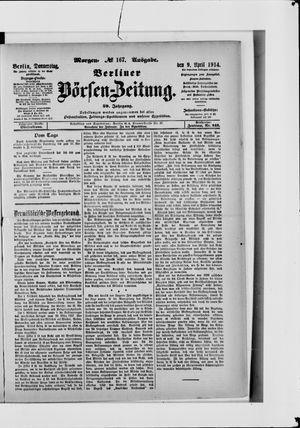 Berliner Börsen-Zeitung on Apr 9, 1914
