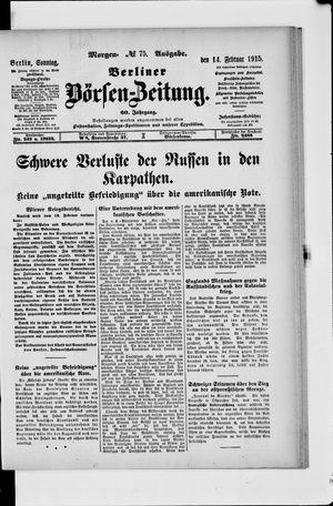 Berliner Börsen-Zeitung on Feb 14, 1915
