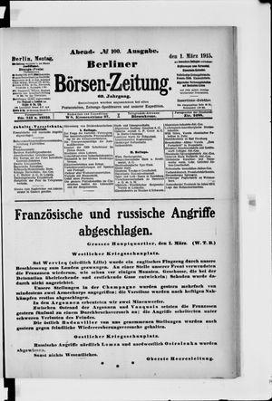 Berliner Börsen-Zeitung on Mar 1, 1915