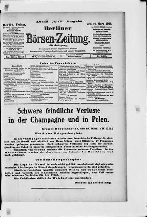 Berliner Börsen-Zeitung on Mar 19, 1915