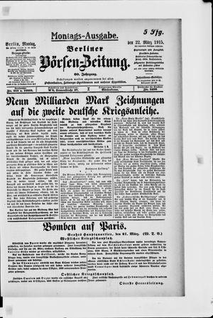 Berliner Börsen-Zeitung on Mar 22, 1915
