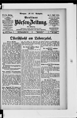 Berliner Börsen-Zeitung vom 09.04.1915