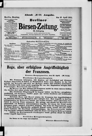 Berliner Börsen-Zeitung on Apr 13, 1915