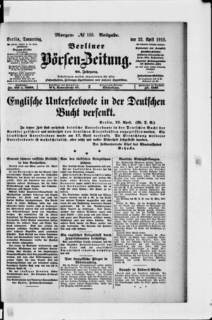 Berliner Börsen-Zeitung vom 22.04.1915