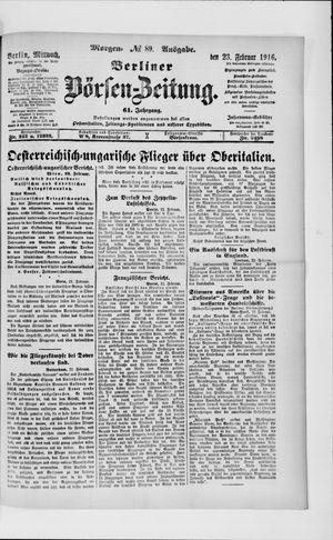Berliner Börsen-Zeitung on Feb 23, 1916