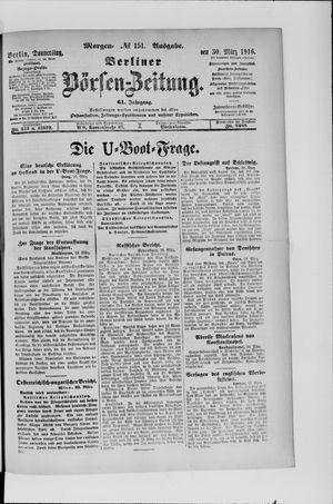 Berliner Börsen-Zeitung vom 30.03.1916