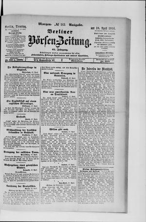 Berliner Börsen-Zeitung on Apr 18, 1916