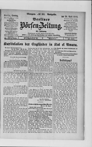 Berliner Börsen-Zeitung on Apr 30, 1916