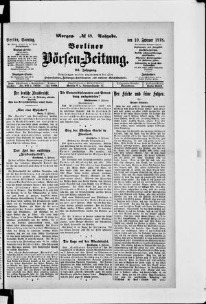 Berliner Börsen-Zeitung vom 10.02.1918