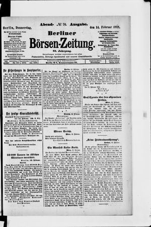 Berliner Börsen-Zeitung on Feb 14, 1918